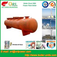 Alloy steel 50 ton boiler spare part mud drum for chemical industry ORL Power TUV