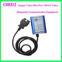 Wholesale Surper Volvo Dice Pro+ 2013A Volvo Diagnostic Communication Equipment from china suppliers