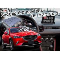 Wholesale Mazda CX-3 Navigation video interface Android 6.0 Mazda knob control google waze youtube from china suppliers