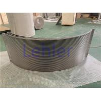 Quality 150 Micron Sieve Bend Screen / Dewater Dryer Wedge Wire Screen SUS316L Material for sale