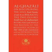 Buy cheap Al-Ghazali on Disciplining the Soul and on Breaking the Two Desires from wholesalers
