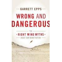 Wholesale Wrong And Dangerous Ten Right Wing Myths About Our Constitution by Rowman & Littlefield Publishers from china suppliers