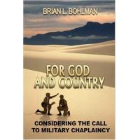 For God and Country: Considering the Call to Military Chaplaincy